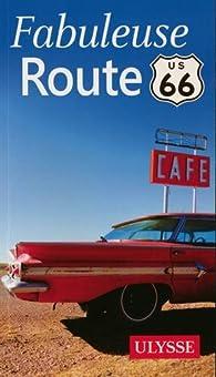 Fabuleuse route 66 par Ambroise Gabriel