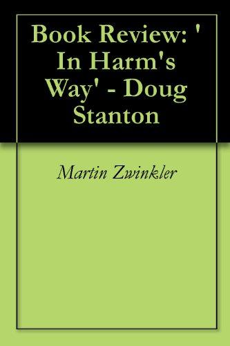 Book Review: 'In Harm's Way' - Doug Stanton
