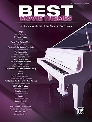 (Best Movie Themes: 45 Timeless Themes from Your Favorite Films - Piano/Vocal/Guitar (Best Songs))