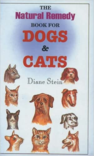 Natural remedy book for dogs and cats diane stein 9788170218500 natural remedy book for dogs and cats diane stein 9788170218500 amazon books fandeluxe Gallery