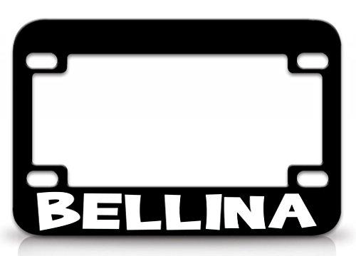 I LOVE BELLINA Female Names Metal MOTORCYCLE License Plate Frame Blc