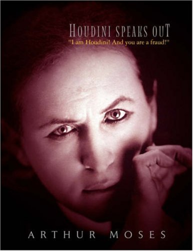 HOUDINI SPEAKS OUT
