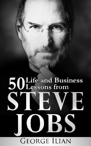 and Business Lessons from Steve Jobs ()