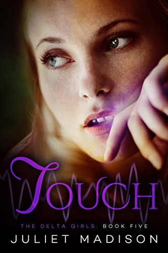 Touch: The Delta Girls - Book Five (Raven Cycle Maggie compare prices)