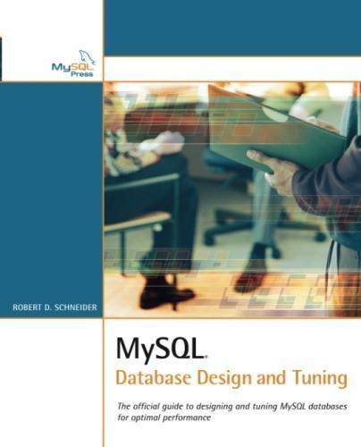 MySQL Database Design and Tuning by Brand: MySQL Press
