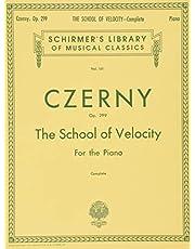 School of Velocity, Op. 299 (Complete): Schirmer Library of Classics Volume 161 Piano Technique