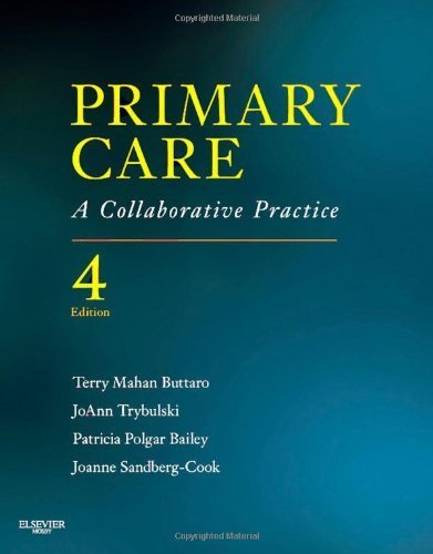 Primary Care: A Collaborative Practice, 4e (Primary Care: Collaborative Practice) 4th (fourth) by Buttaro PhD ANP-BC GNP-BC FAANP, Terry Mahan, Trybulski P (2012) Hardcover -  Mosby