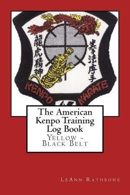 [ The American Kenpo Training Log Book: Yellow - Black Belt BY Rathbone, Leann ( Author ) ] { Paperback } 2014