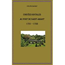 Corvées royales au pont de Saint-Amant 1731-1732 (French Edition)