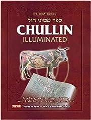 Chullin Illuminated, Revised edition: Color…