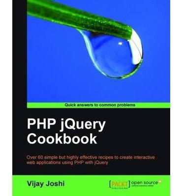 [(PHP JQuery Cookbook * * )] [Author: V. Joshi] [Dec-2010]