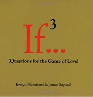 If     Questions For The Game of Life   Evelyn McFarlane  James     Amazon com If     Volume     Questions for the Game of Love