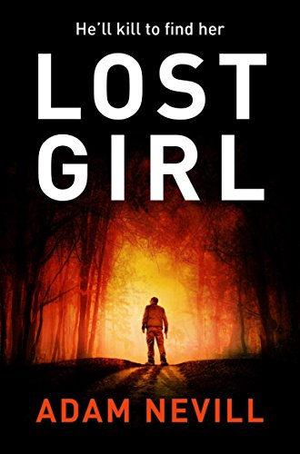 Book cover from Lost Girl by Adam Nevill