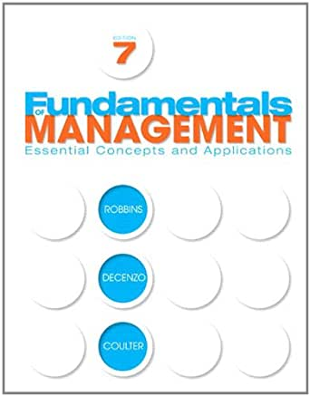 Fundamentals Of Management 7 E 7th Edition Kindle