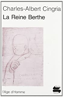 La reine Berthe, Cingria, Charles-Albert