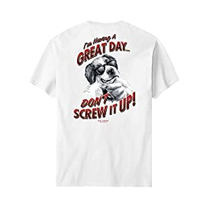 Big Dogs I m Having A Great Day T-Shirt 2X White