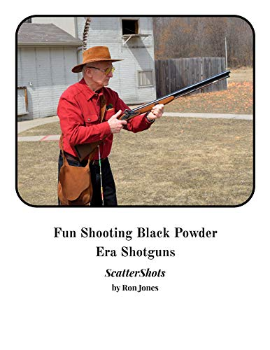 Fun Shooting Black Powder Era Shotguns: - Black Shotguns Powder