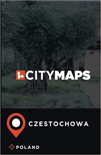 Czestochowa Poland Map.City Maps Czestochowa Poland James Mcfee 9781975601720 Amazon Com