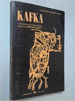 kafka a collection of critical essays ronald gray com books