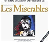 Les Miserables (1987 Original Broadway Cast) by Boublil, Alain, Schonberg, Claude-Michel, Frances Rufelle, Colm Wilkinson (1990) Audio CD