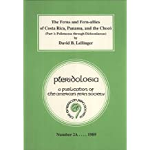 The Ferns and Fern-Allies of Costa Rica, Panama, and the Choco