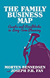 The Family Business Map: Assets and Roadblocks in Long Term Planning (INSEAD Business Press)