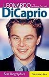 Leonardo DiCaprio: An Intimate Portrait (Snap Books: Star Biographies (Paperback))