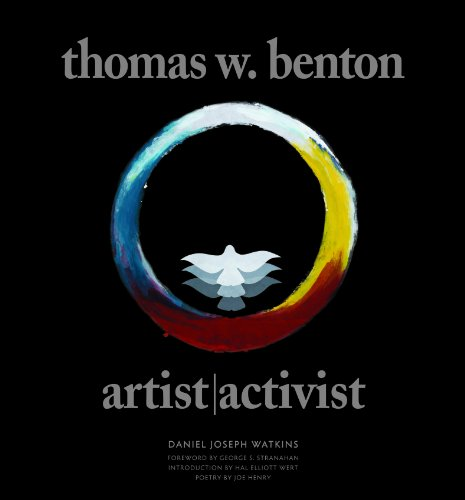 Thomas W. Benton: Artist/Activist