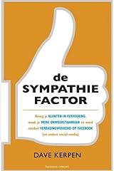 De sympathiefactor: breng je klanten in vervoering, maak je merk onweerstaanbaar en word ronduit fenomenaal op Facebook (en andere social media) (Dutch Edition) Paperback