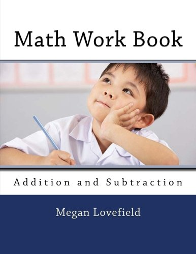 Math Work Book: Addition and Subtraction