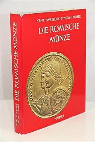 Die Römische Münze Amazonde John P C Kent Bernhard Overbeck