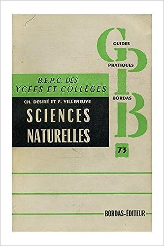 Lire Sciences naturelles en 3e BEPC des lycées et collèges / Désiré, CH/ Villeneuve, F/ Réf27194 pdf epub