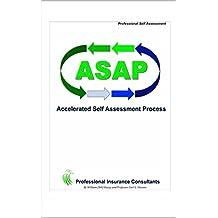 ASAP - Accelerated Self Assessment Process