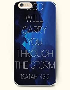 Hard Phone Case for iPhone 6 Plus ( iPhone 6 + )( 5.5 inches) - God Will Carry You Through The Strom Isaiah 43:2 - Bible Quotes by ruishername