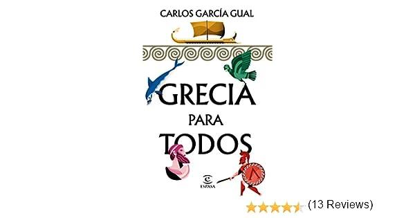 Grecia para todos eBook: García Gual, Carlos: Amazon.es: Tienda Kindle