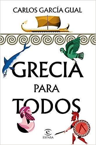 Grecia Para Todos por Carlos García Gual epub