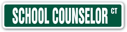 "18/"" Wide SCHOOL COUNSELOR Street Sign counseling psychologyIndoor//Outdoor"
