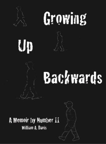 Growing Up Backwards: A Memoir by Number 11