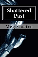 Shattered Past (Adulwulf Chronicales) Paperback