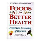 img - for Foods for Better Health: Prevention and Healing of Diseases book / textbook / text book