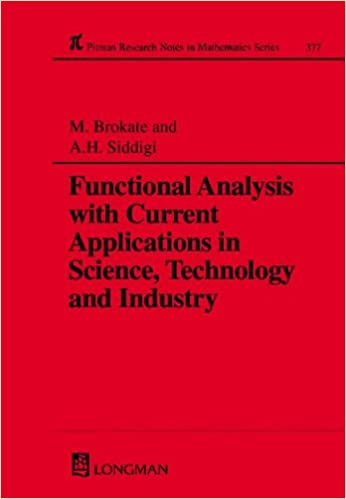 Functional Analysis with Current Applications in Science, Technology and Industry (Chapman and Hall/CRC Research Notes in Mathematics Series)