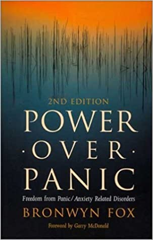 Book Power Over Panic: Freedom from Panic/Anxiety Related Disorders by Bronwyn Fox (2003-01-01)