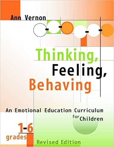 Thinking, Feeling, Behaving: An Emotional Education Curriculum for ...