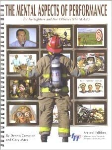 the mental aspects of performance for firefighters and fire officers