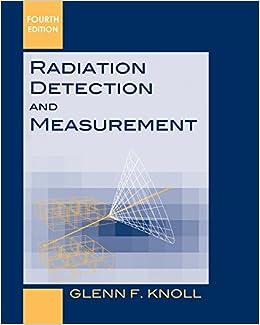 Radiation Detection and Measurement: Amazon.es: Glenn F. Knoll: Libros en idiomas extranjeros