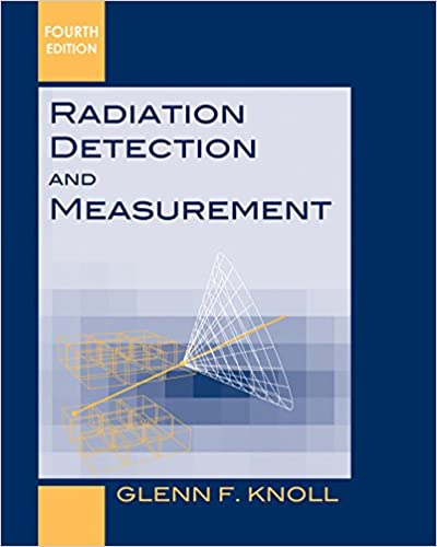 g f knollradiation detection and measurement
