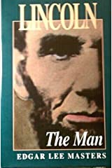 Lincoln the Man Hardcover
