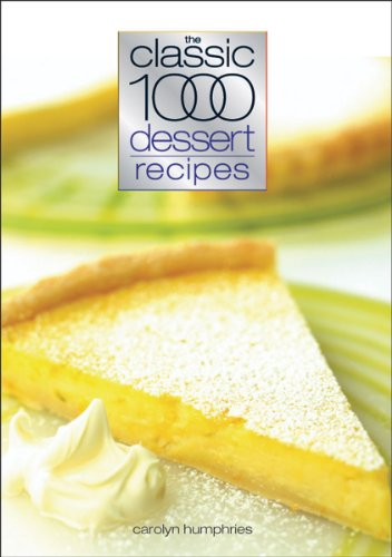 Classic 1000 Dessert Recipes ()