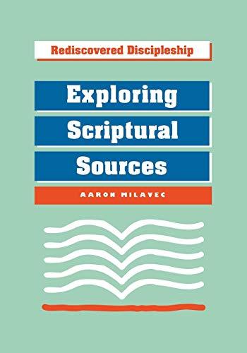Exploring Scriptural Sources (Rediscovered Discipleship)