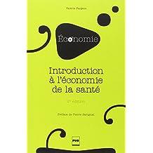 Introduction a l'Economie de la Sante 2e Ed.